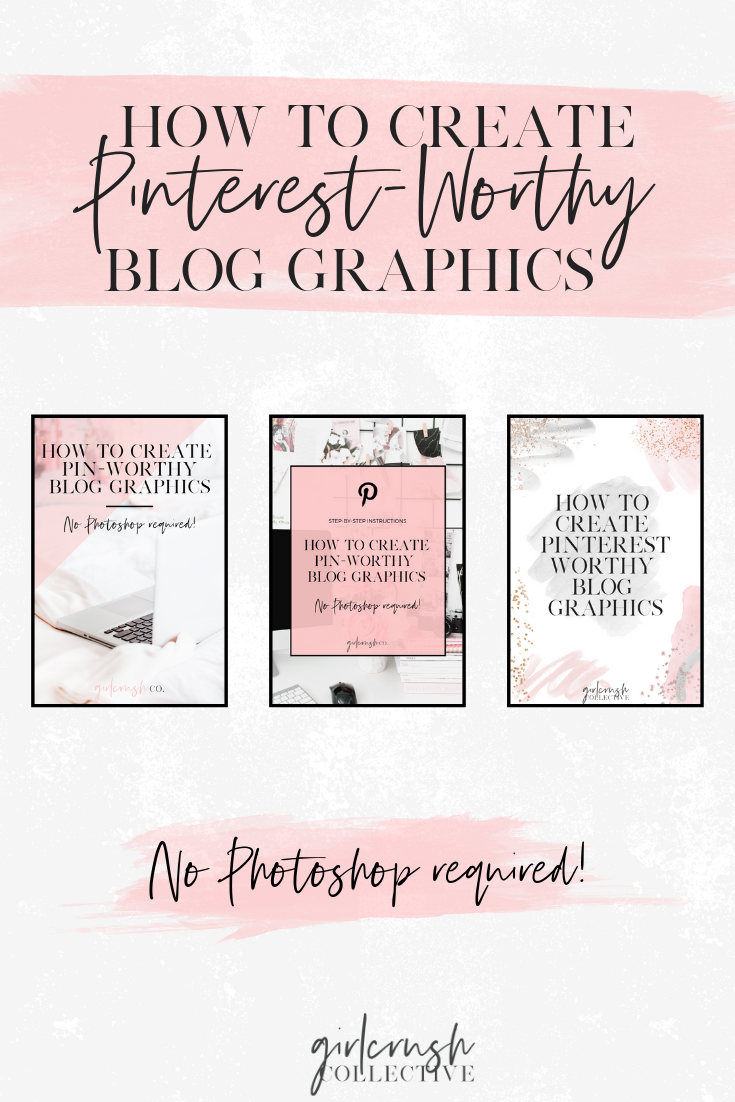 how to create pinterest worthy blog graphics on canva