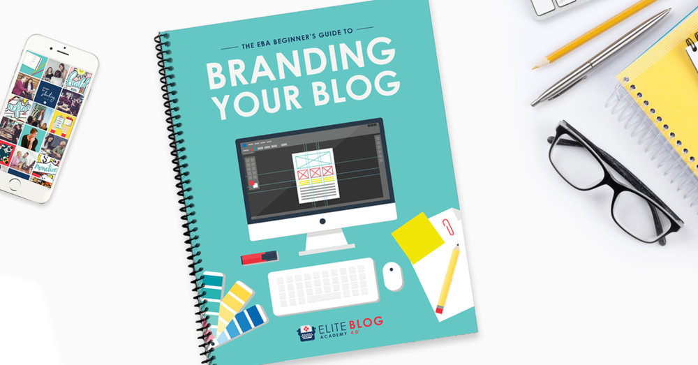 branding your blog elite blog academy