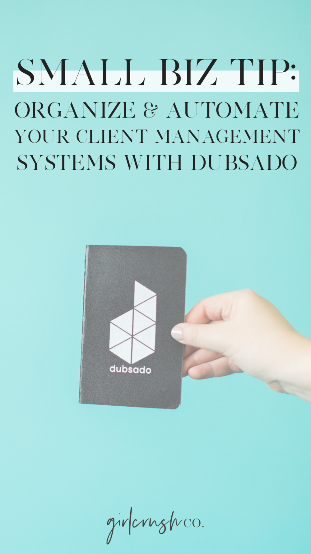 organize and automate your small business with dubsado
