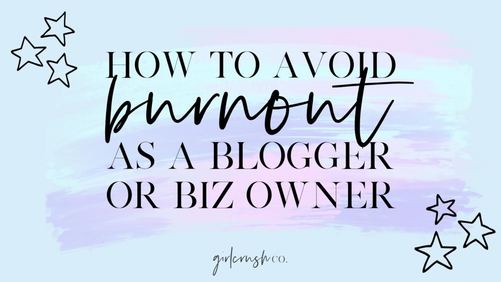 blogger business burnout