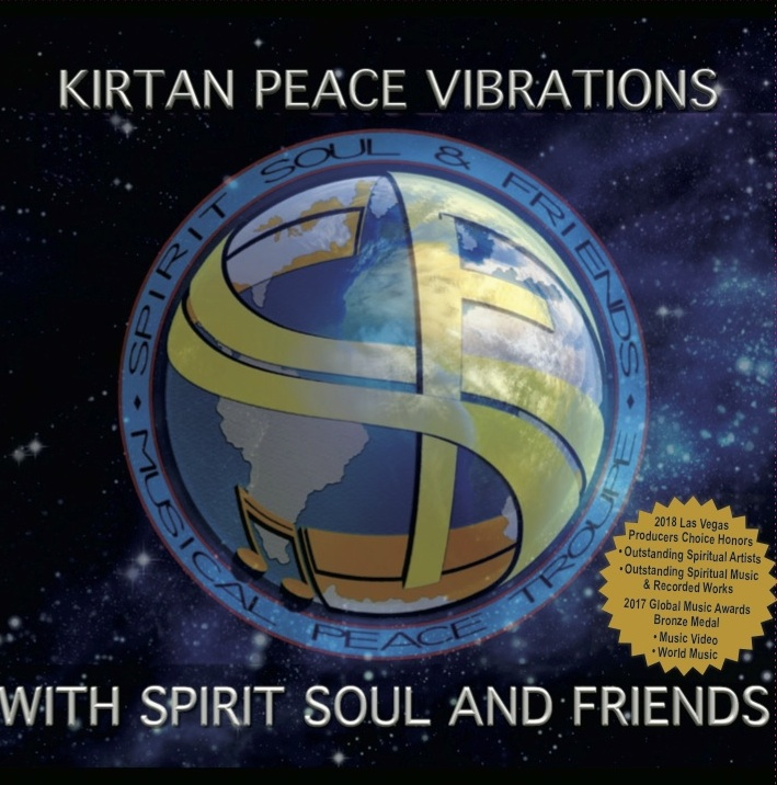 KIRTAN PEACE VIBRATIONS WITH SPIRIT SOUL AND FRIENDS — SPIRIT SOUL