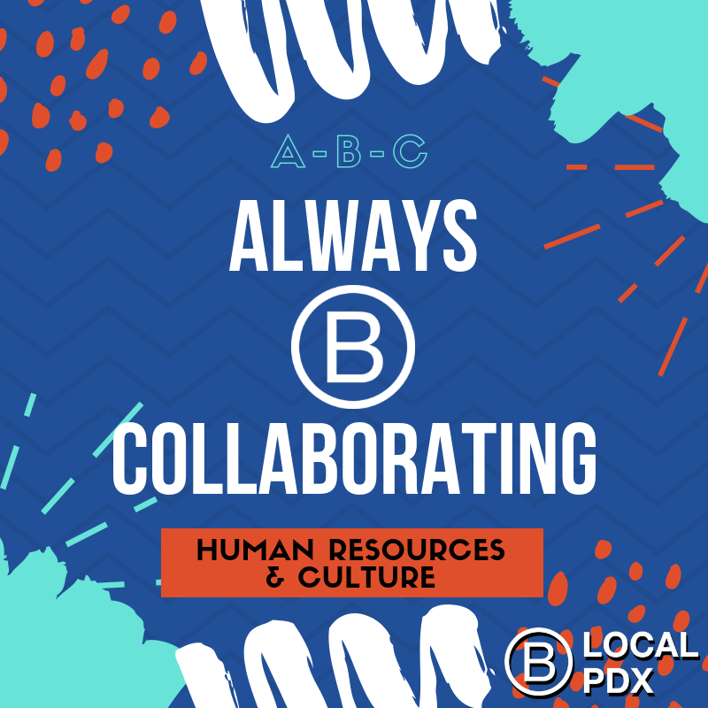 Always B Collaborating: Human Resources & Culture