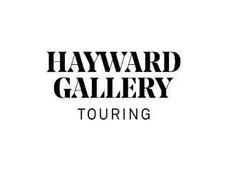 *A Hayward Gallery Touring Exhibition from Southbank Centre, London