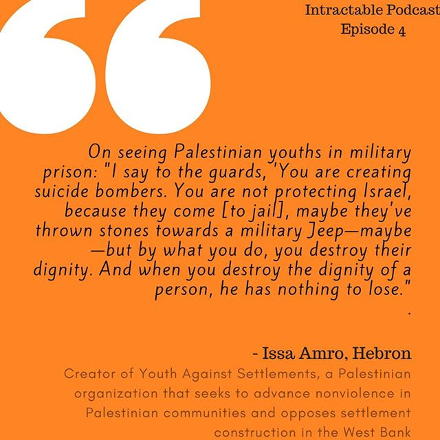 In Episode 4, Issa Amro of Youth Against Settlements tells Intractable about the heavy burden of the dividing lines that crisscross the West Bank. His work to spread the practice of nonviolent protest amongst Palestinian youth is hindered, he says, by the pain of daily life under military rule.  Link in bio.  #WestBank #settlement #YouthAgainstSettlements #IssaAmro #nonviolence #activist #Palestinian #Israeli #Israel #Palestine #occupation #protest #intractable #podcast #intractablepodcast #peace #conflict #dialogue #narrative #storytelling #history #Hebron