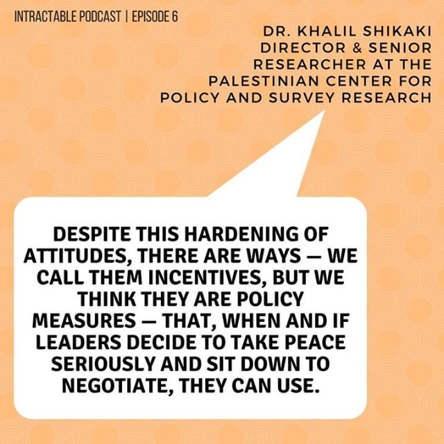 "Episode 6 features expert statistician Dr. Khalil Shikaki of the Palestinian Centre for Policy and Survey Research. Tune in to hear how different ""incentives"" change Israeli and Palestinian public opinion about the peace process. Bonus: Dr. Shikaki shares how former Palestinian leader Yaser Arafat reacted to public opinion polls. . . . #intractable #palestine  #israel #israelipalestinianconflict #statistics #maps #research #publicpolicy #palestinian #israeli #westbank #intractableconflict #peaceprocess #politics #podcast"
