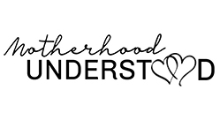 MOTHERHOOD UNDERSTOOD