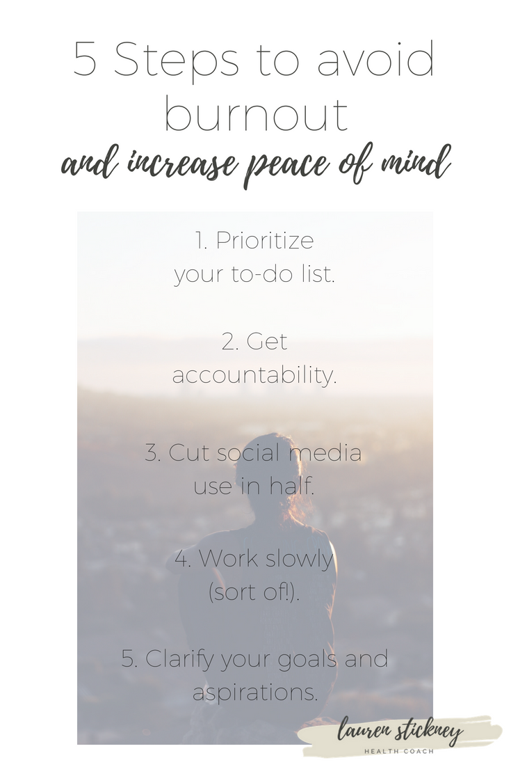 Avoid Burnout and Increase Peace of Mind - Lauren Stickney Health Coach