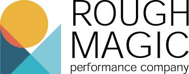 Rough Magic Performance Company