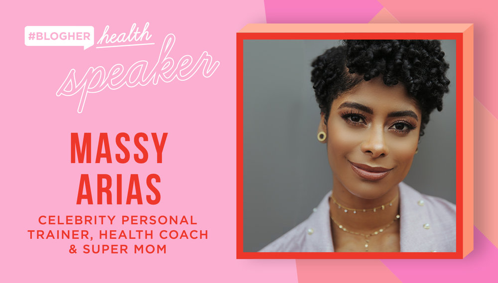 meet massy arias - This Celebrity Personal Trainer, Health Coach and Super Mom joins the BlogHer Health lineup. Learn about her amazing story below!