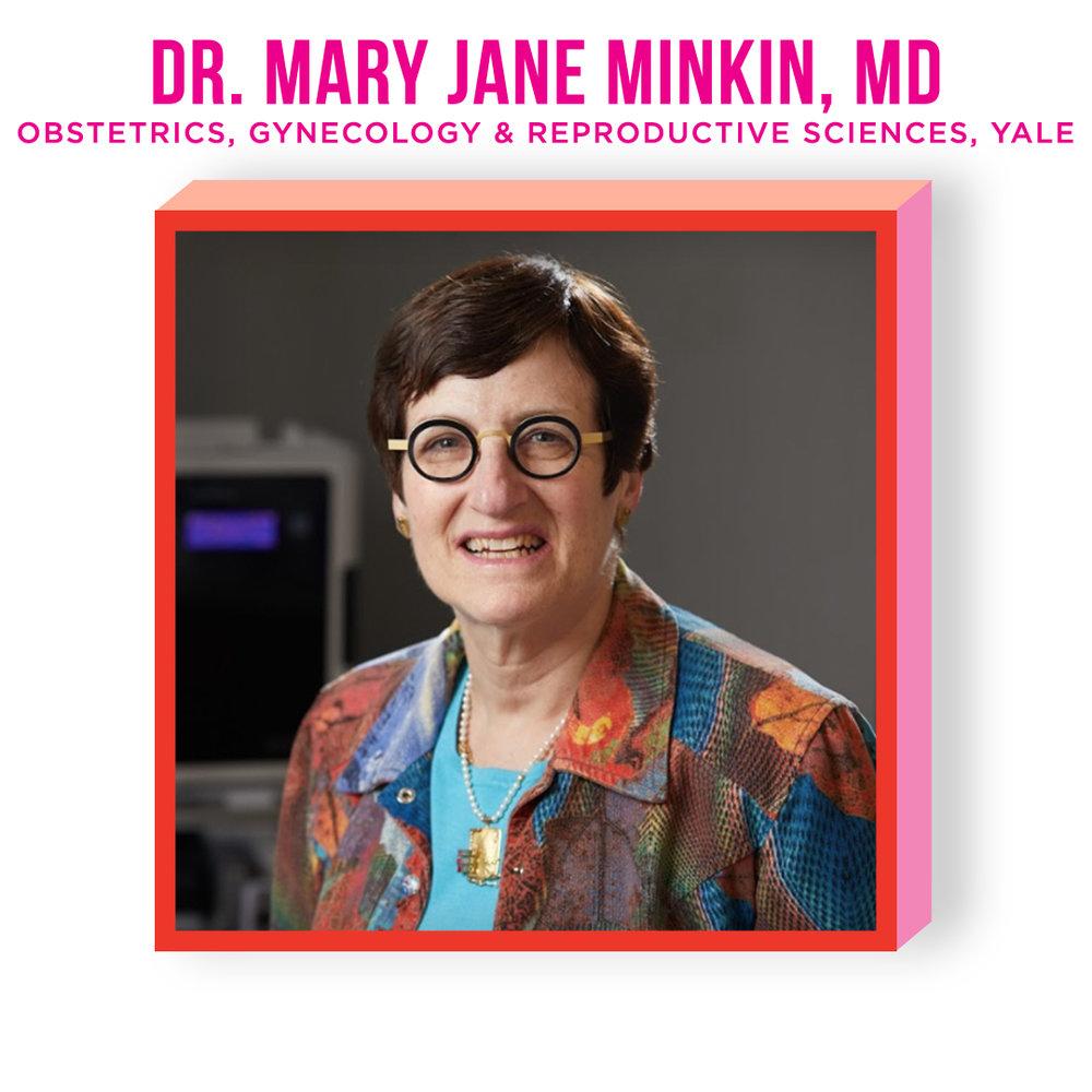 DR. MARY JANE MINKIN, MD
