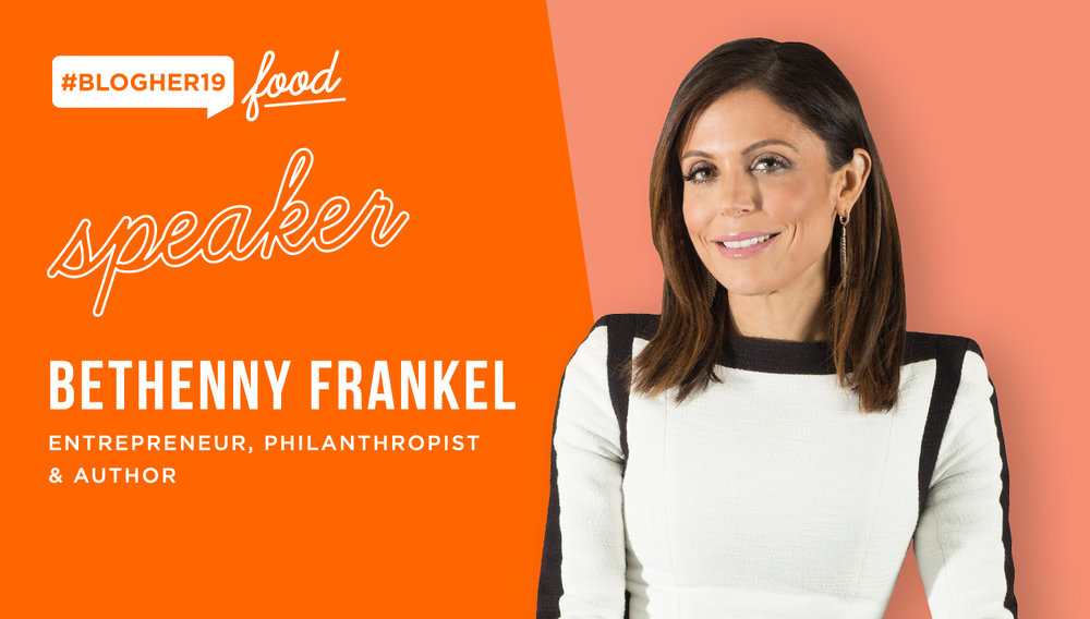 join us in brooklyn may 8th - Bethenny Frankel will take the stage at #BlogHer19 Food in Brooklyn on May 8th with an exciting lineup of new speakers who are shaping the food and influencer business.