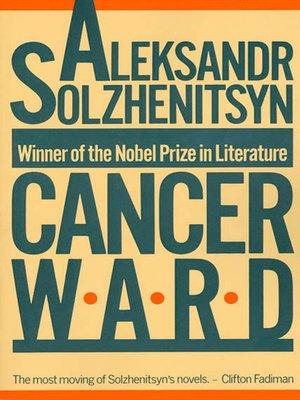 Cancer Ward, Alexander Solzhenitsyn