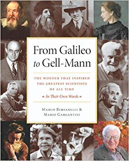 From Galileo to Gell-Mann: The Wonder That Inspired the Greatest Scientists of All Time Marco Bersanelli