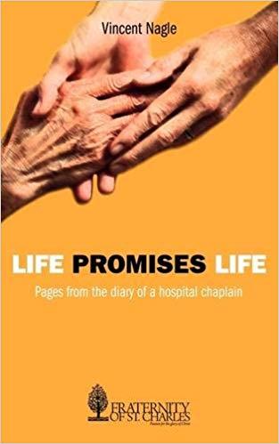 Life Promises Life Vincent Nagle