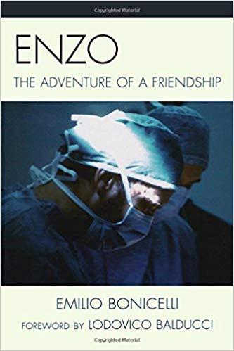 Enzo: The Adventure of a Friendship Emilio Bonicelli