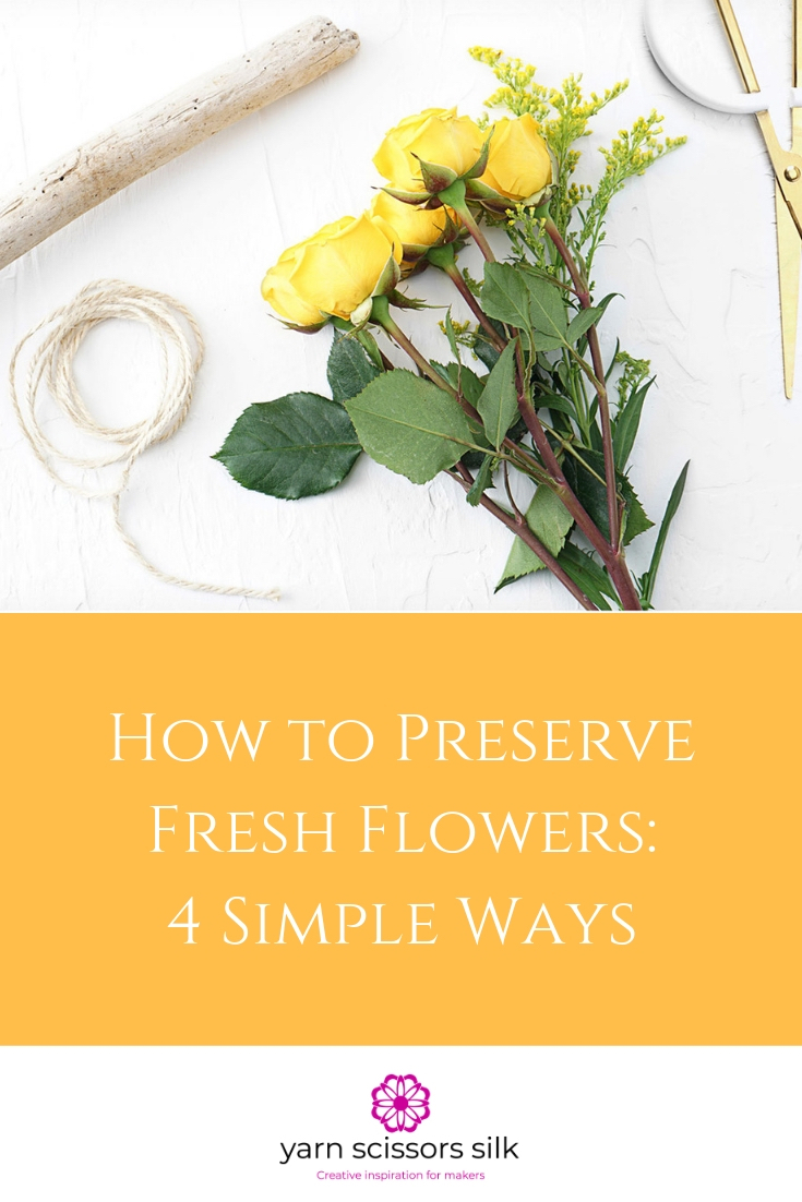Photo how-to blog post showing four different simple ways to preserve fresh flowers.