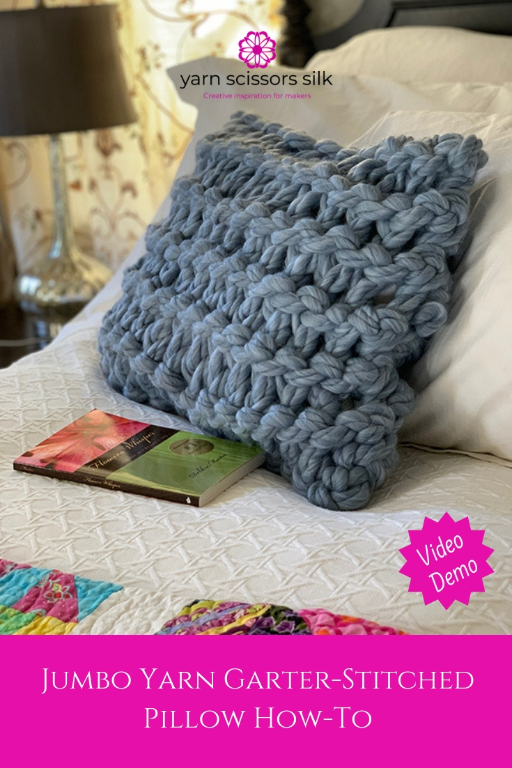 Jumbo yarn garter-stitched pillow knitting tutorial how-to with video demo.