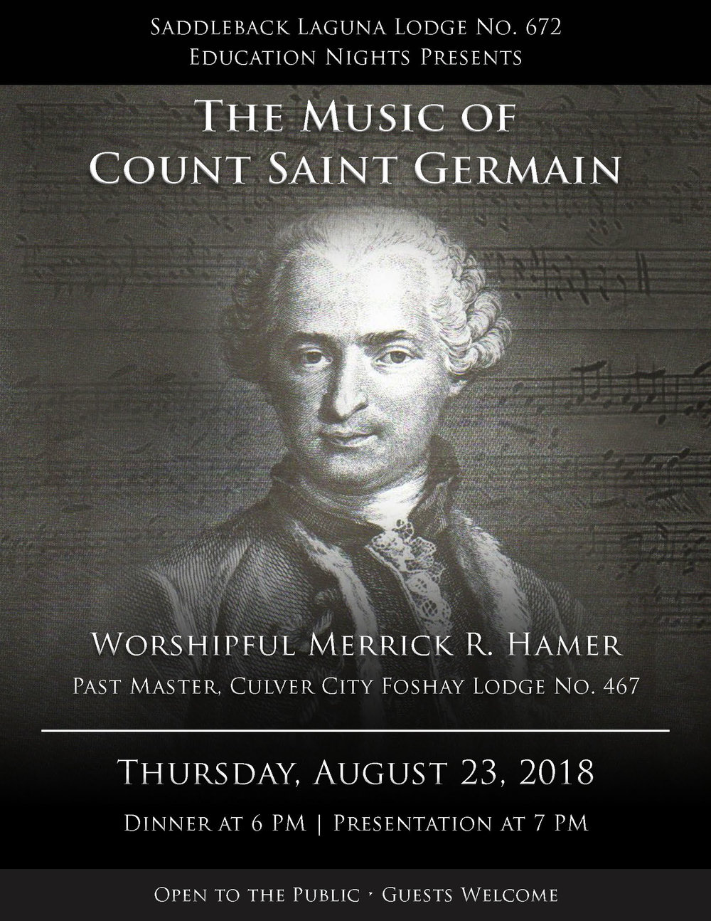 "Join us on Education Night, as we learn about: ""The Music of Count Saint Germain""  presented by: Worshipful Merrick R. Hamer   Past Master of Culver City-Foshay Lodge No. 467.  This event is open to the public.Dinner is at 6:00 p.m. The meeting starts at 7:00 p.m.Suggested dinner donation is $10.00. -"