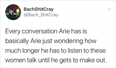 Every conversation Arie has until he gets to make out.png