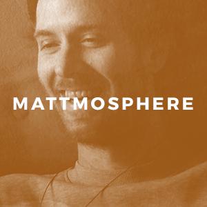 Mattmosphere.png