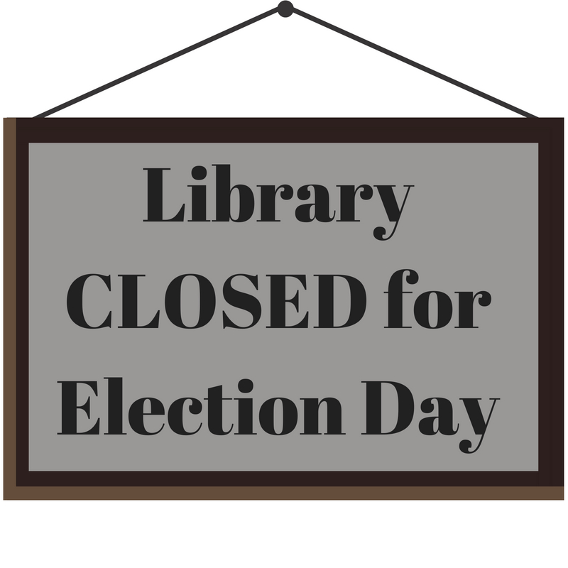 Library CLOSED for Election.jpg