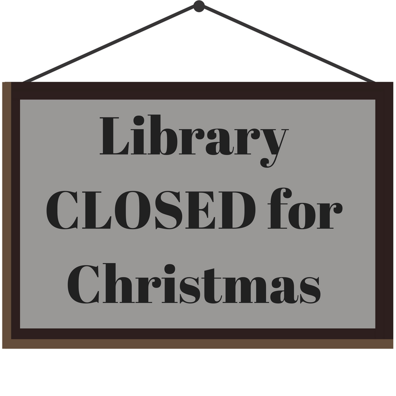 Library CLOSED for Christmas.jpg