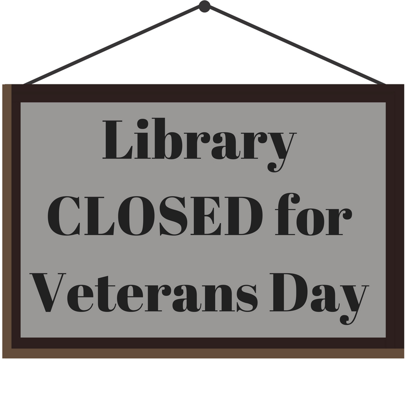 Library CLOSED for Veterans.jpg