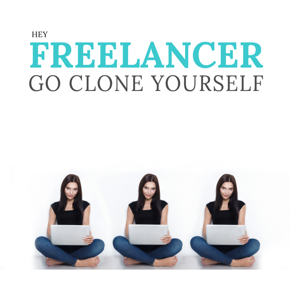 MY BOOK: - Hey Freelancer! Go Clone Yourself