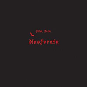 John-Zorn-Nosferatu.jpg