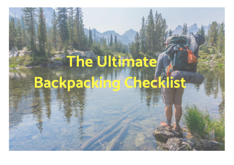 Download the ultimate backpacking guide and checklist.