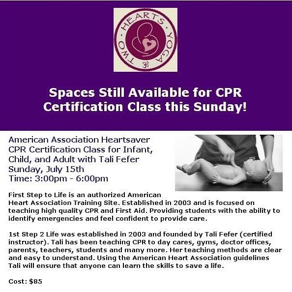 Spaces are still available for this Sunday, July 15th American Association Heartsaver CPR Certification Class for Infant, Child, and Adult with Tali Fefer! Don't miss out on this wonderful workshop! #cpr #cprcertified #cprcertified #infantcpr #infant #infantcprclass #americanassociation @talifefer #firststeptolife #workshop #twoheartsyoga #childcpr #adultcpr #yoga