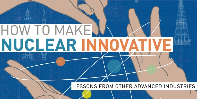How to Make Nuclear Innovative