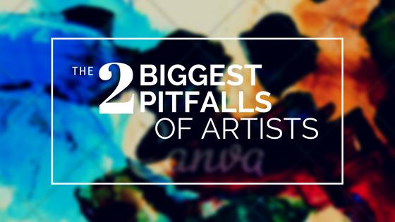 2 biggest pitfalls of artist blog banner.png