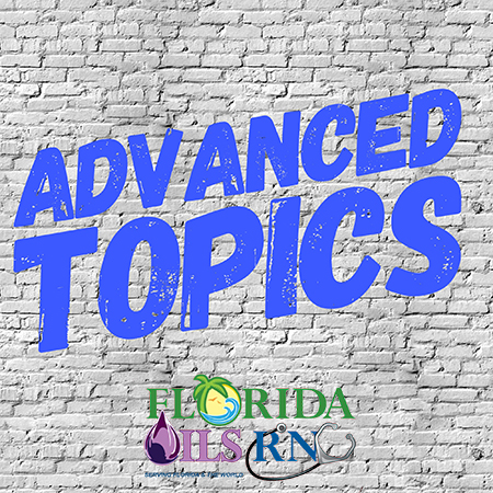 Advanced Topics Florida OilsRN.jpg