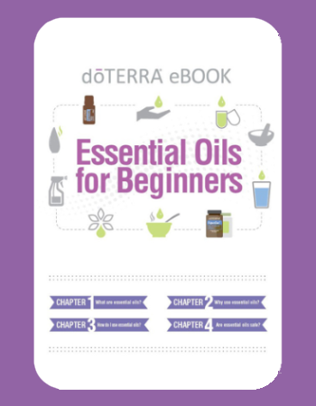Get started on your Essential Oils journey with this free doTERRA ebook. -