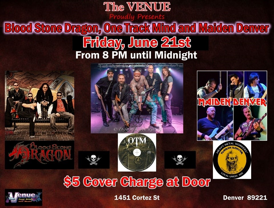 Blood Stone Dragon, One Track Mind and Maiden Denver — The Venue