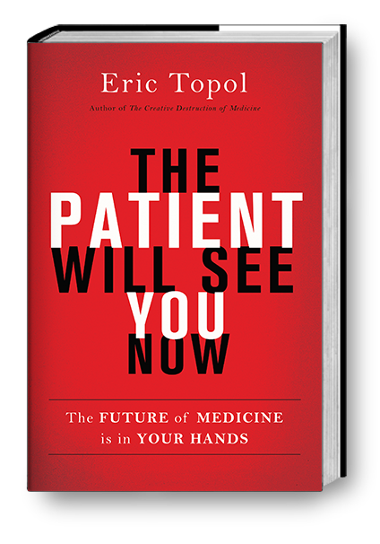 The Patient Will See You Now - Dr. Eric Topol.png