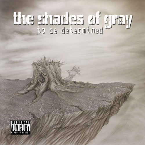 The Shades of Gray