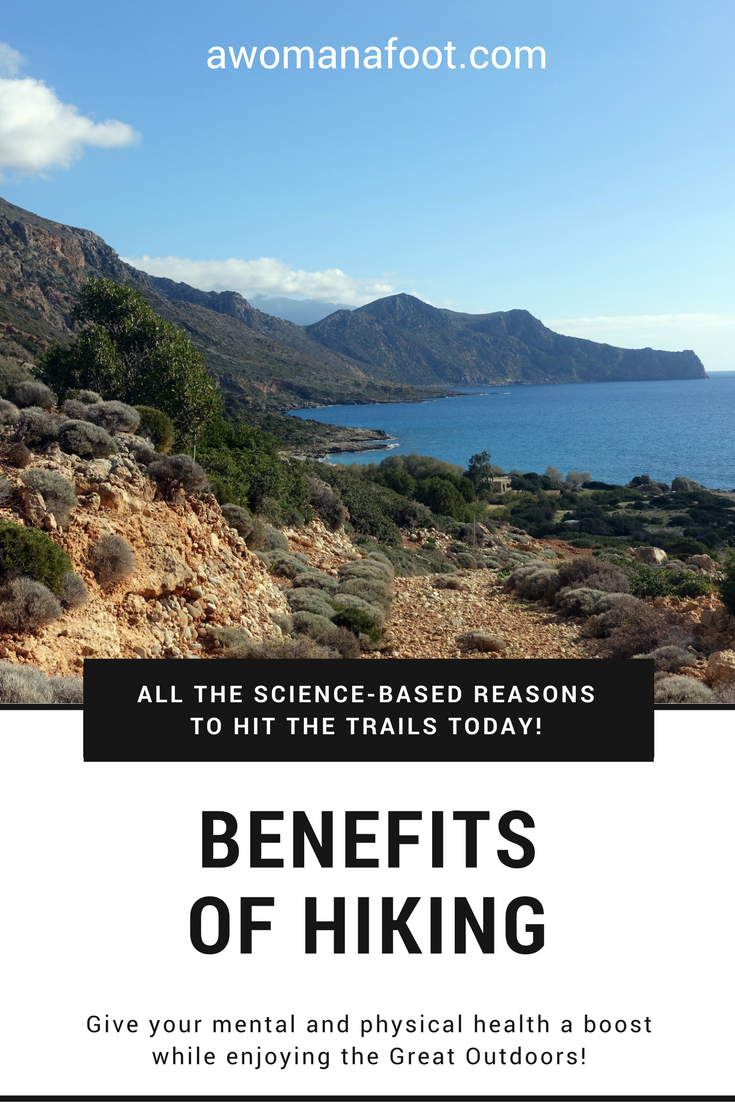 Check out the awesome hiking benefits backed by science! Hit the trails today to boost your mental and physical health - and enjoy the Outdoors at the same time!| awomanafoot.com | #Hiking and #Camping | #MentalHealth | #Anxiety | #Fitness | #Wellness |