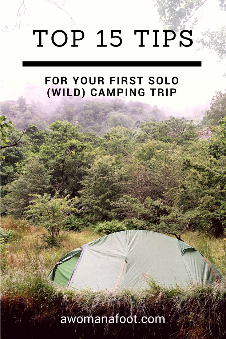 Conquer Your Fears and Love Camping Solo with those 15 awesome tips! Check what how to prepare and what to take for your first solo (wild)camping adventure! Guide to solo camping and hiking for women.awomanafoot.com   female solo hiking   camping tips   trekking   camping for women  #camping #solo #CampingSolo #CampingTips #Camping101 #CampingGear #CampingEssentials