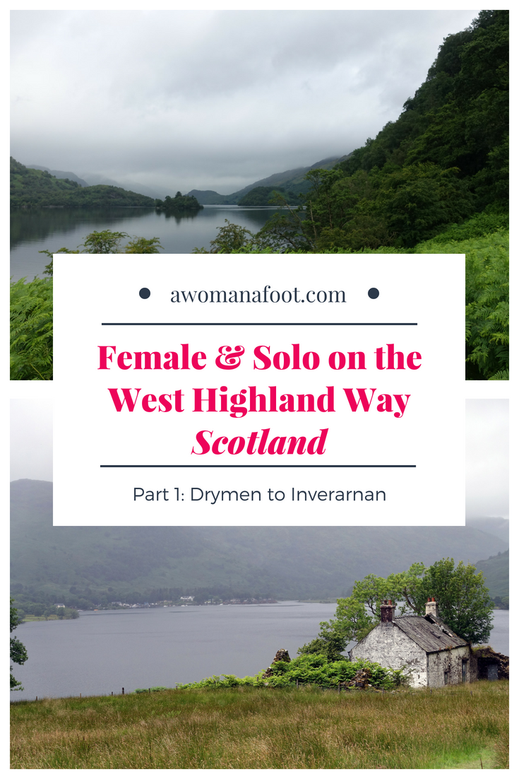 Your detailed guide to solo (female) hiking the famous West Highland Way in Scotland! First part - from Drymen to Inverarnan | Best hiking destinations in Europe | Where to hike in Scotland | Scottish trails | awomanafoot.com | solo hikers | how to hike the West Highland Way | Hiking in Britain | Hiking trails in #Scoltand | women hikers | #WestHighlandWay #WHW #solo #HikingTrails #FemaleHikers