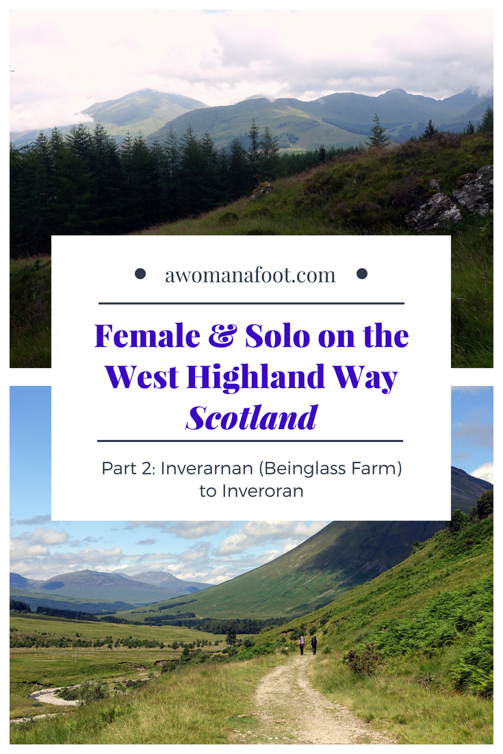Your detailed guide to solo (female) hiking the famous West Highland Way in Scotland! Second part - hiking solo from Beinglass Farm (Inverarnan) to Inveroran. awomanafoot.com | Women hikers | Hiking trails for women | Solo hiking in Scotland | inverarnan | Inveroran | Scottish Highlands | Where to hike in Europe | Adventure travel | Britain #Scotland #WestHighlandWay #WHW #Solo #FemaleHikers #HikingTrails
