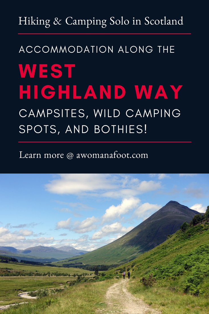 Hiking & Camping in Scotland: Finding your night rest along the West Highland Way. Find out where you can pitch your tent or stay at a bothy @ AWOMANAFOOT.COM |camping sites on West Highland Way | Accommodation on West Highland Way | Wild camping in #Scotland | #WHW | #WestHighlandWay #hiking #camping