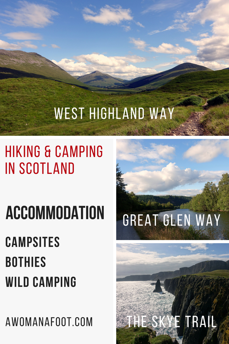 Thinking about hiking in Scotland? Find out about your accommodation options @ AWOMANAFOOT.COM! Learn where you can find a campsite, where you can wild camp or sleep at a bothy! Campsites in Scotland | Where to camp on West Highland Way | Campsites on Great Glen Way | Wild Camping on the Isle of Skye | Accommodation | #camping #campsites #Scotland #Skye #WHW #WestHighlandWay #GreatGlenWay #SkyeTrail #bothies #wildcamping