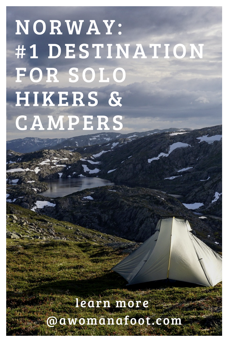 Norway is the best destination for hiking & camping (solo). Why? Read all the reasons why I think so @ awomanafoot.com! #Norway #hiking #camping #trails #Europe #Scandinavia   Best hiking destinations   Trails for solo hiking   Solo wild camping in Norway   #WildCamping   Female hikers  