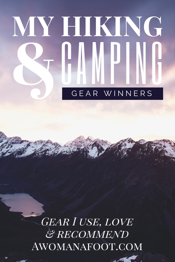 Check my personal go-to gear - see what I got rid off, what I love, and recommend to you - @awomanafoot.com | Hiking & Camping Gear | What gear to buy for a hiking trip | Best backpacking shelters | What backpack you need | Trekking must-haves | Recommended gear for hikers and campers | #hiking #camping #gear #backpacking #Adventure #Outdoors |