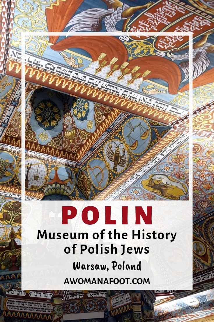 Looking for something unique for your trip to Poland? POLIN Museum is a must! Named the best museum in Europe - read more @ Awomanafoot.com | What to do in Warsaw? | Best Museums in Europe | Cultural Travel | Must-do in Warsaw | Jewish History | #Warsaw #Poland #POLIN #JewishHistory #Museum