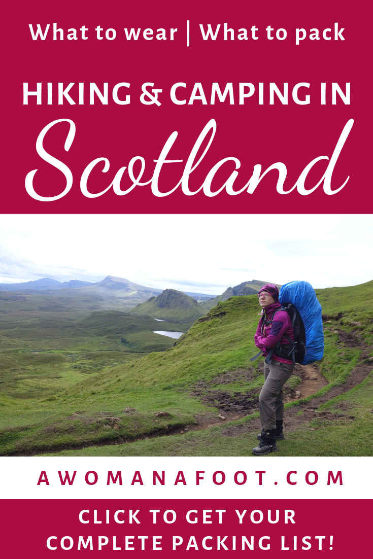 Going hiking in Scotland? Grab this complete packing list for women hiking & camping solo in Scotland to ensure you have all you need! awomanafoot.com #Scotland #hiking #PackingList #HikingGear #FemaleHikers #WomenHiking #HikingSolo #Solo #GearForWomen | What to wear in Scotland | Female Hiking Attire | Gear for camping women | Hiking in Scotland | Camping Solo in Scotland |