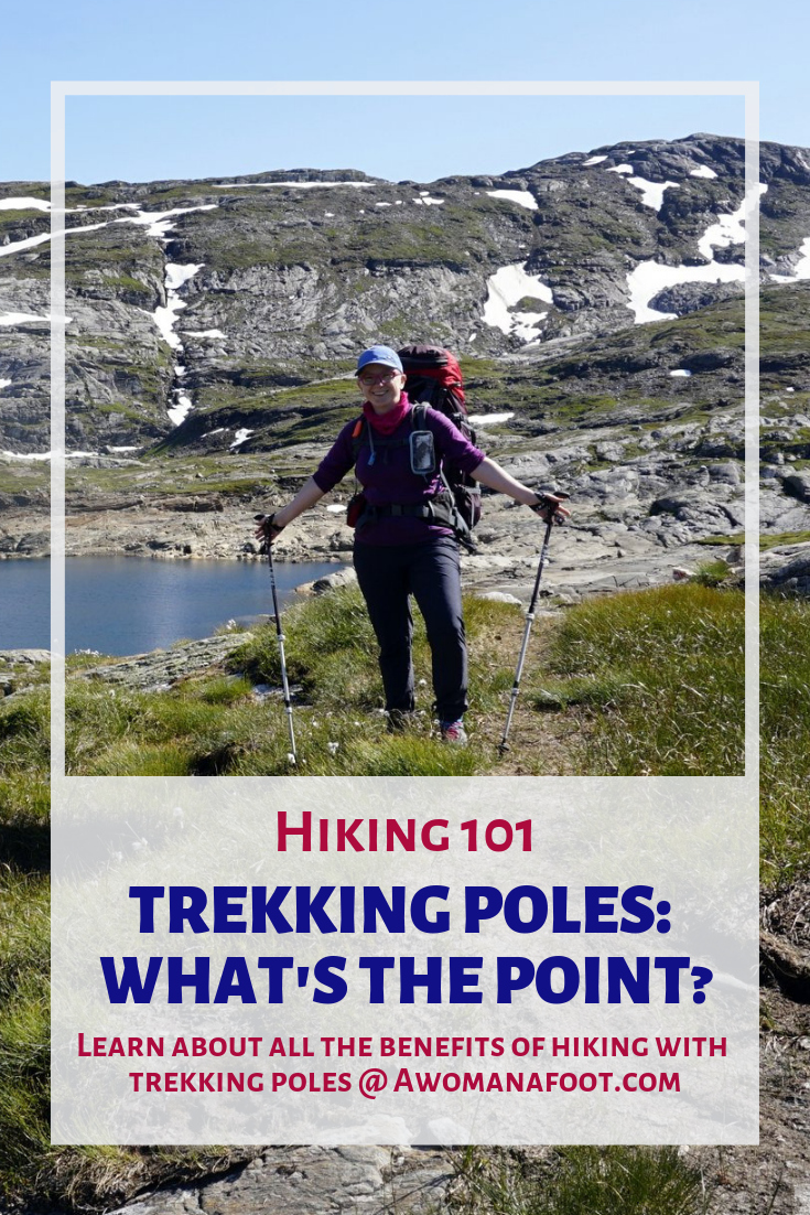 All the WHYs and HOWs of TREKKING POLES: benefits, best uses, adjustments, downsides, and tips to make you into a hiking goddess :) awomanafoot.com | #hiking #gear #HikingTips #Hiking101 #TrekkingPoles #Backpacking #HikingGear | Best hiking tips | How to get better at hiking | Do I need trekking poles? | Are trekking poles useful? |