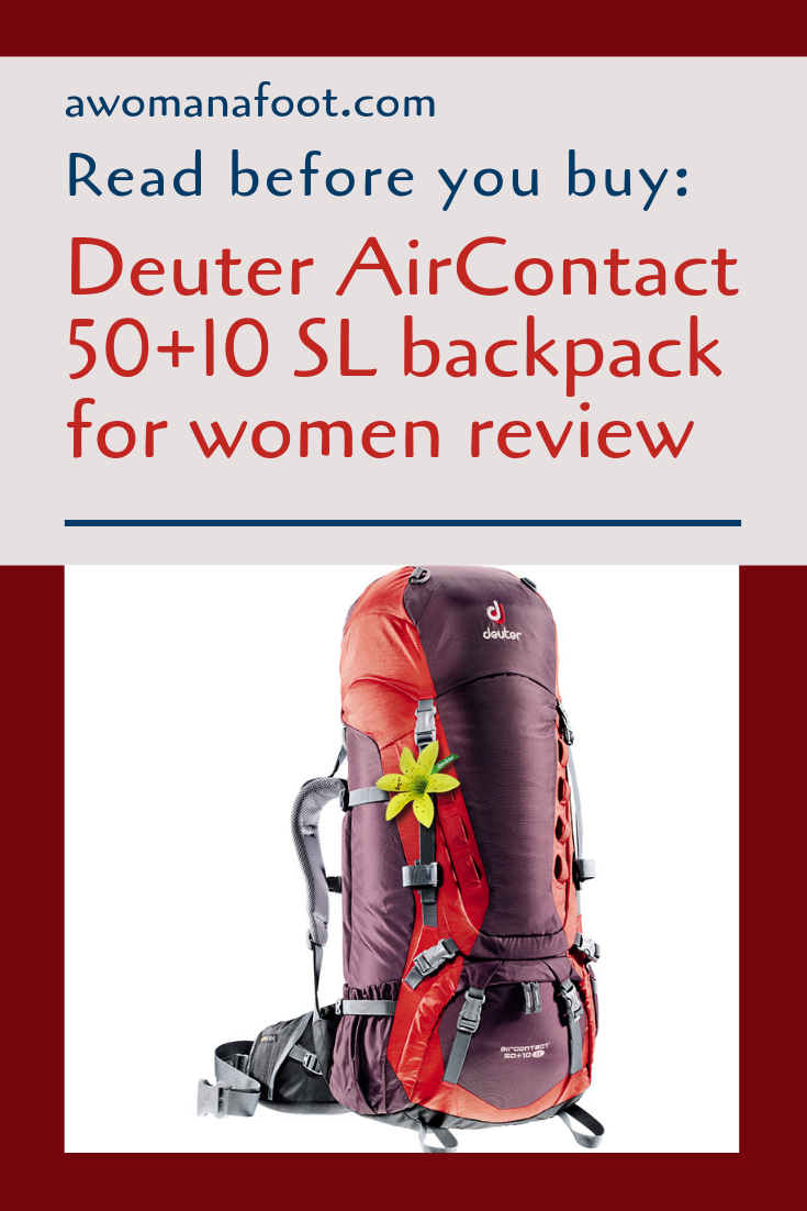 Looking for a hiking backpack? Check out if Deuter AirContact 50+10 SL is the one for you! Awomanafoot.com | #Review #gear #hiking #backpack #backpacking #GearForWomen #FemaleGear | Backpacks for Women | Quality of Deuter backpacks | What backpack should I buy? | Supportive backpacks for women | Hiking Women | #Trekking